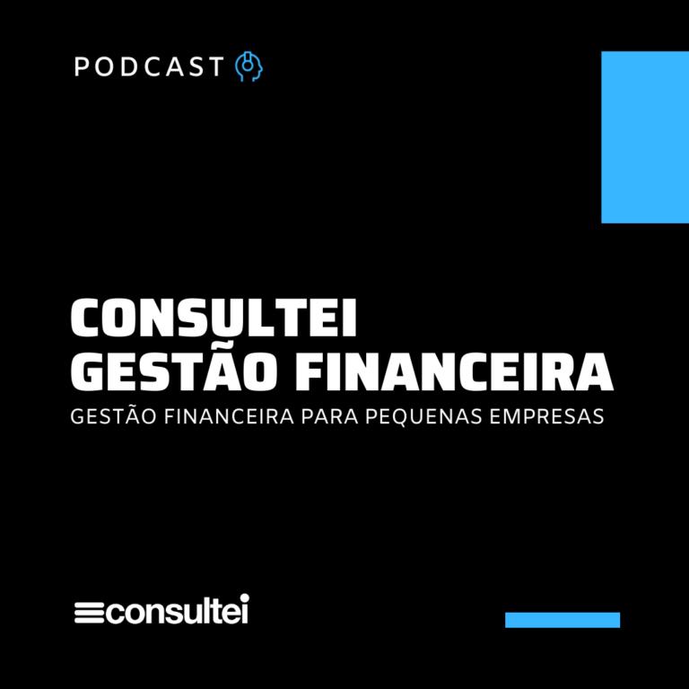 Capa Podcast Gestão Financeira Consultei